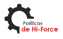 Políticas de Hi-Force
